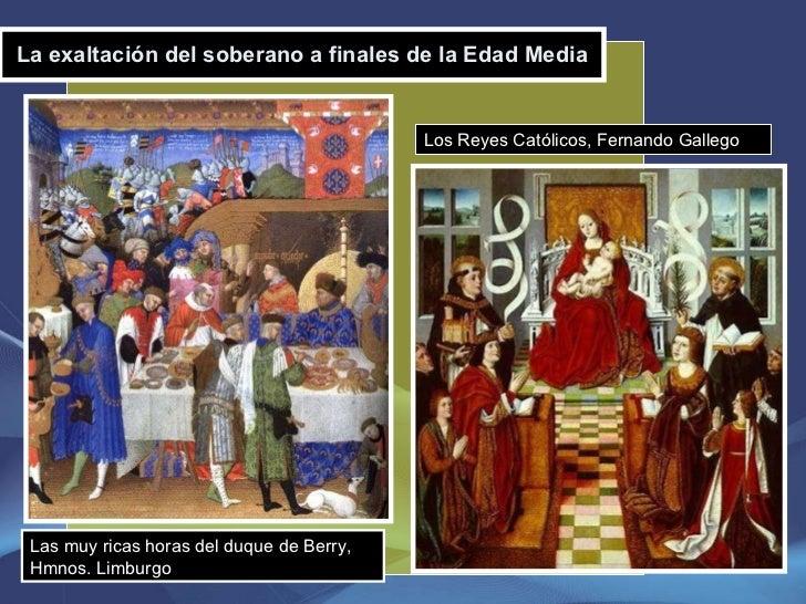 La exaltación del soberano a finales de la Edad Media Las muy ricas horas del duque de Berry, Hmnos. Limburgo Los Reyes Ca...