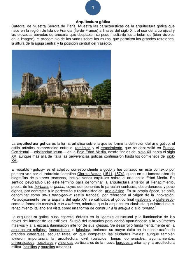 1                                          Arquitectura góticaCatedral de Nuestra Señora de París. Muestra las característ...