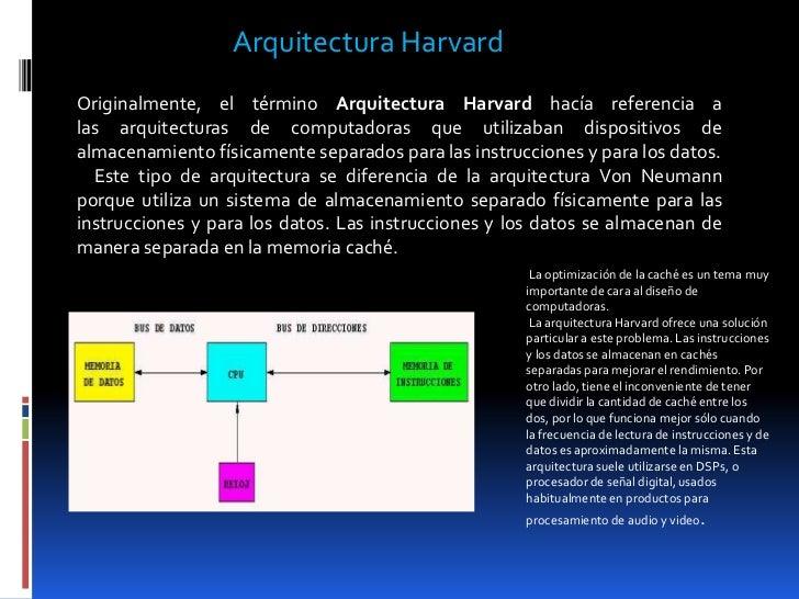 Arquitectura harvard y de von neumann for Arquitectura harvard