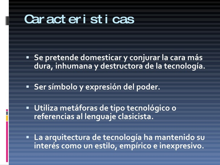 Arquitectura high tech for Estilo contemporaneo caracteristicas arquitectura