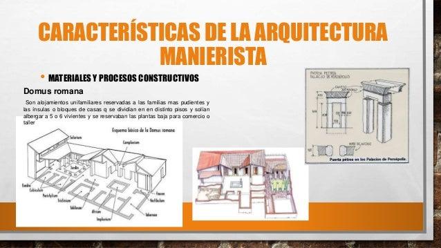 Arquitectura manierista for Caracteristicas de la arquitectura
