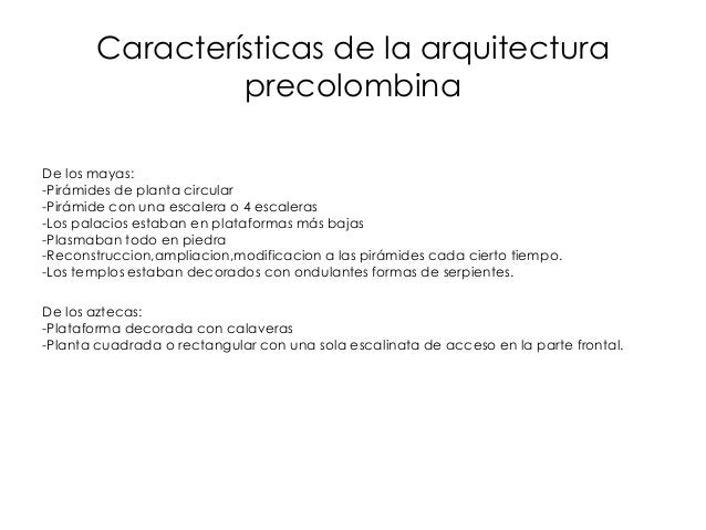 Arquitectura mexicana for Caracteristicas de la arquitectura