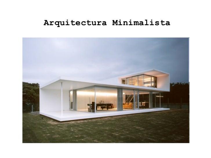 Arquitectura minimalista for Imagenes de arquitectura minimalista