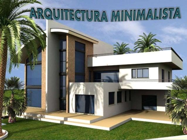 Arquitectura minimalista for Casa minimalista arquitectura