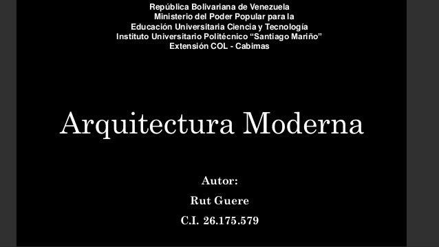 Arquitectura moderna for Arquitectura moderna