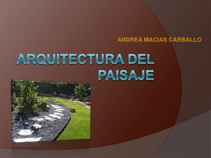 Arquitectura paisaje for Arquitectura del paisaje