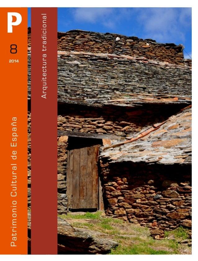 Arquitecturatradicional PatrimonioCulturaldeEspaña 8 2014
