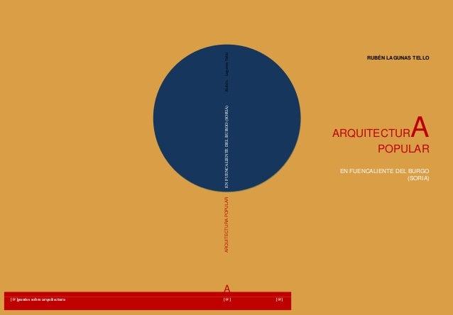 ARQUITECTURAPOPULARENFUENCALIENTEDELBURGO(SORIA)RubénLagunasTello RUBÉN LAGUNAS TELLO ARQUITECTURA POPULAR EN FUENCALIENTE...