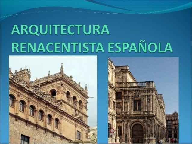arquitectura renacentista espa ola