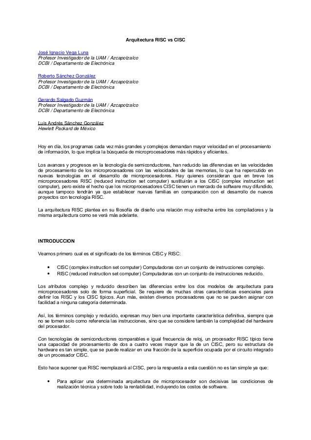 Arquitectura RISC vs CISCJosé Ignacio Vega LunaProfesor Investigador de la UAM / AzcapotzalcoDCBI / Departamento de Electr...