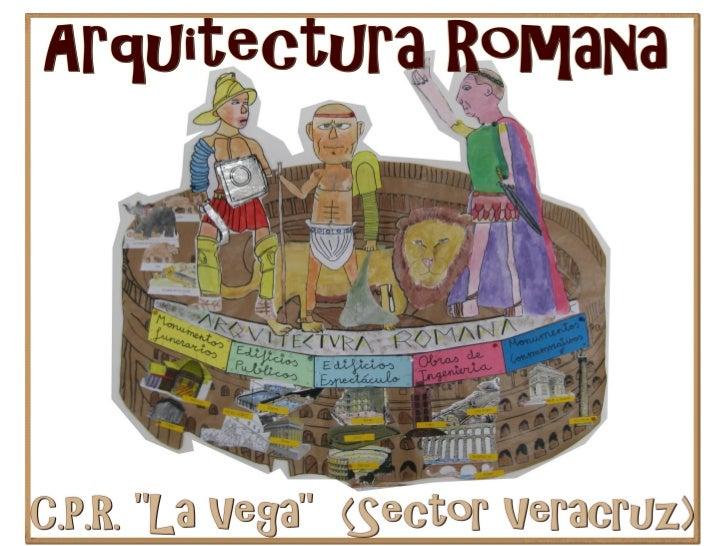 Arquitectura romana   cpr la vega (veracruz)