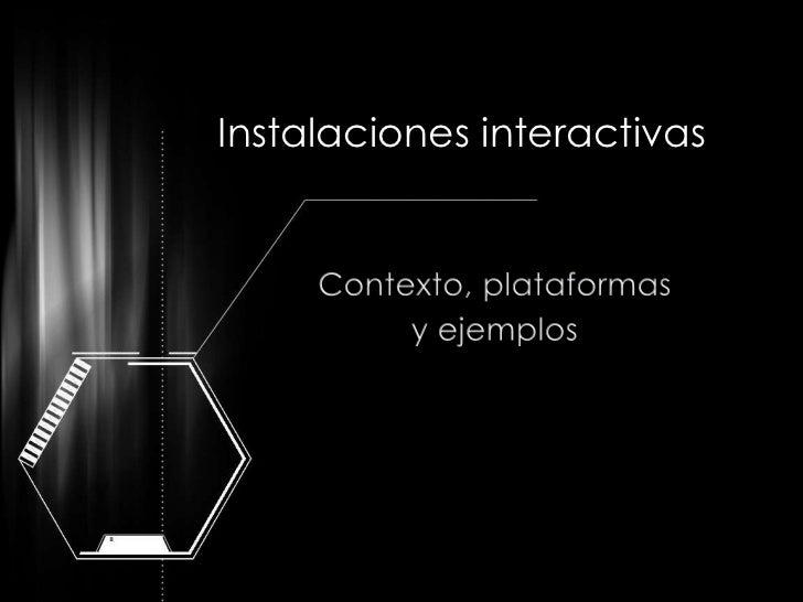 Instalaciones interactivas