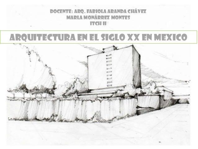Arquitectura siglo xx m xico marla monarrez m for Arquitectura del siglo 20