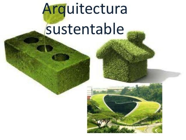 Arquitecturasustentable