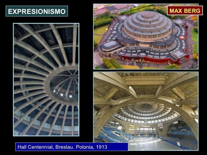 Hall Centennial, Breslau. Polonia, 1913 EXPRESIONISMO MAX BERG