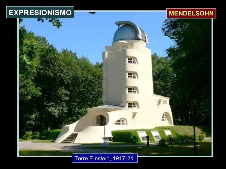 Torre Einstein, 1917-21. EXPRESIONISMO MENDELSOHN