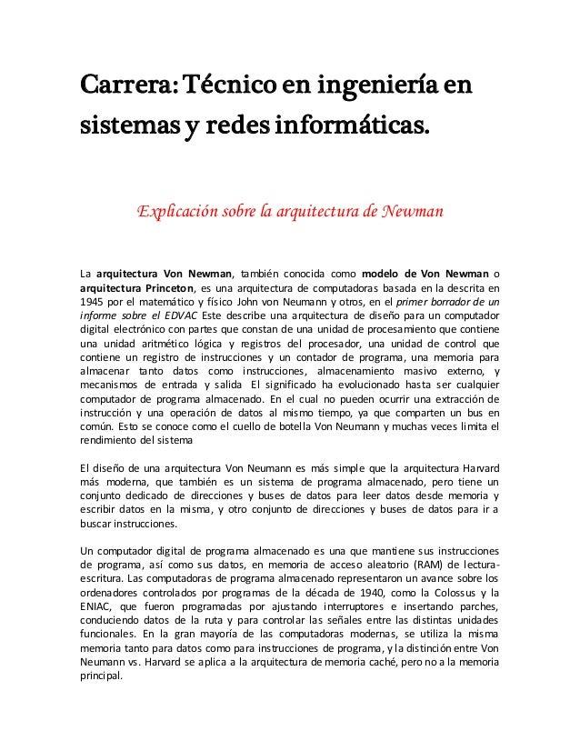 Carrera: Técnico en ingeniería en sistemas y redes informáticas. Explicación sobre la arquitectura de Newman La arquitectu...