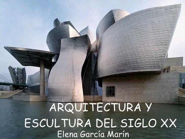 Arquitectura y escultura del siglo xx for Arquitectura del siglo 20
