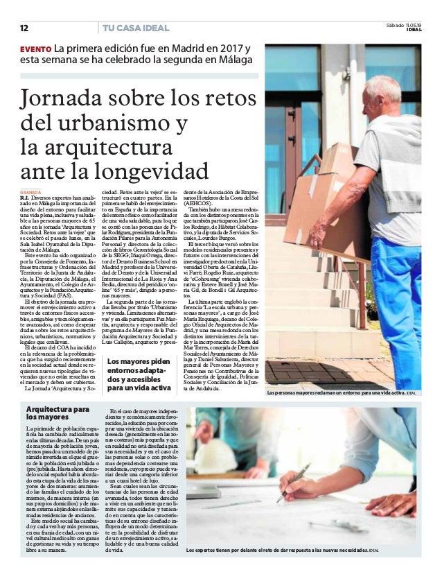 Jornada sobre los retos del urbanismo y la arquitectura ante la longevidad GRANADA R.I. Diversos expertos han anali- zado ...
