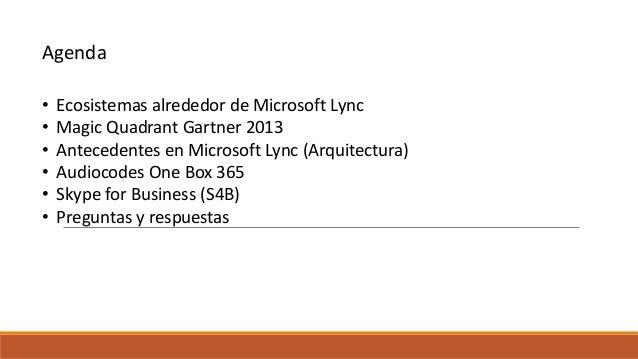 Arquitectura y soluciones en comunicaciones microsoft Slide 2