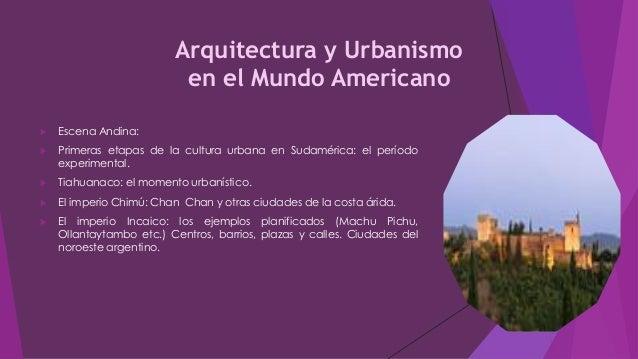 arquitectura y urbanismo en el mundo americano On arquitectura en el mundo