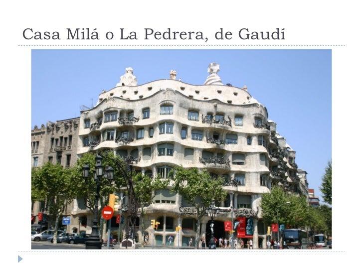 Casa Milá o La Pedrera, de Gaudí
