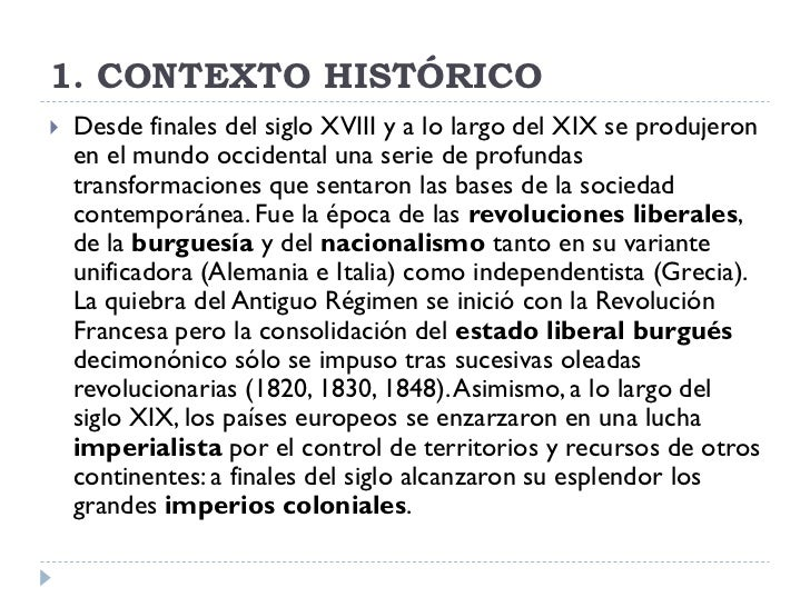 1. CONTEXTO HISTÓRICO    Desde finales del siglo XVIII y a lo largo del XIX se produjeron     en el mundo occidental una ...