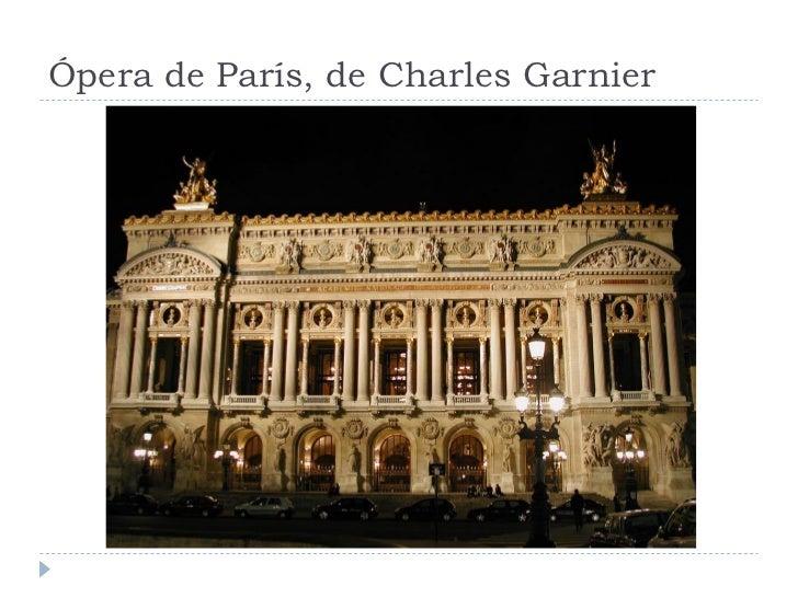 Ópera de París, de Charles Garnier