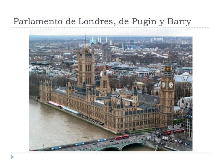 Parlamento de Londres, de Pugin y Barry