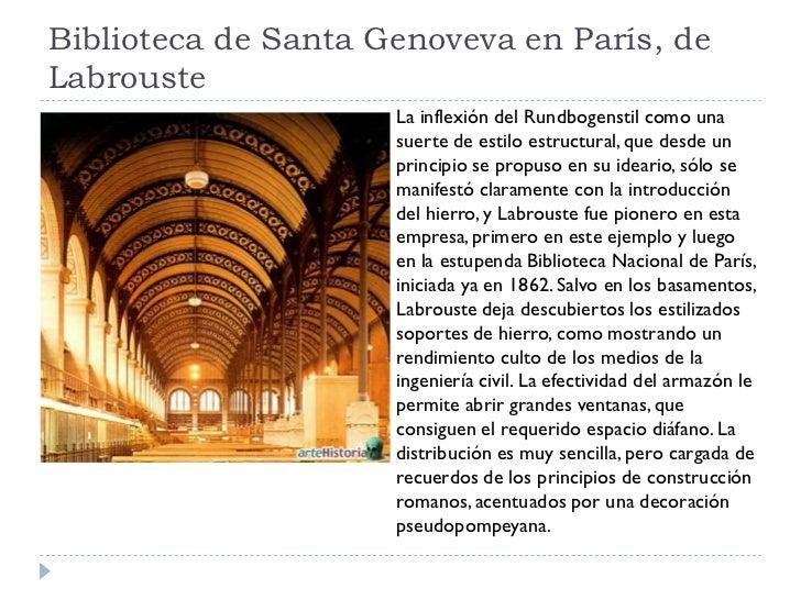 Biblioteca de Santa Genoveva en París, de Labrouste                      La inflexión del Rundbogenstil como una          ...