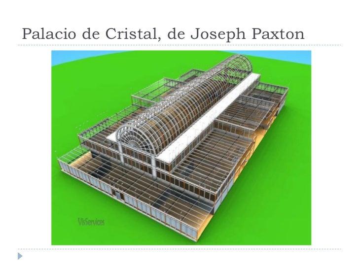 Palacio de Cristal, de Joseph Paxton
