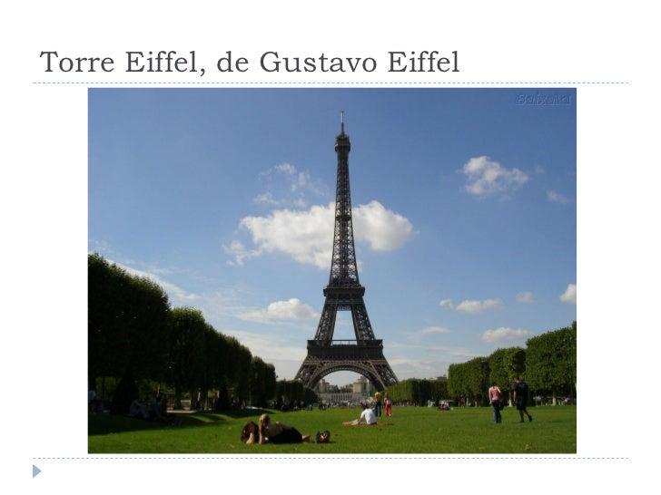 Torre Eiffel, de Gustavo Eiffel