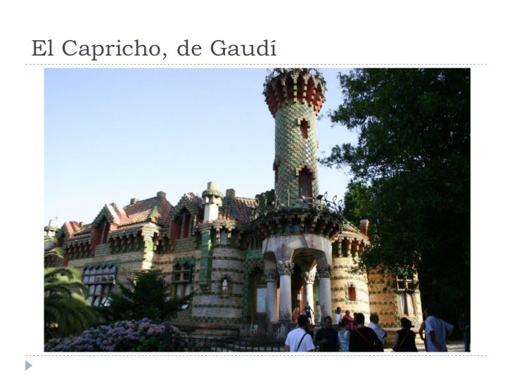 El Capricho, de Gaudí
