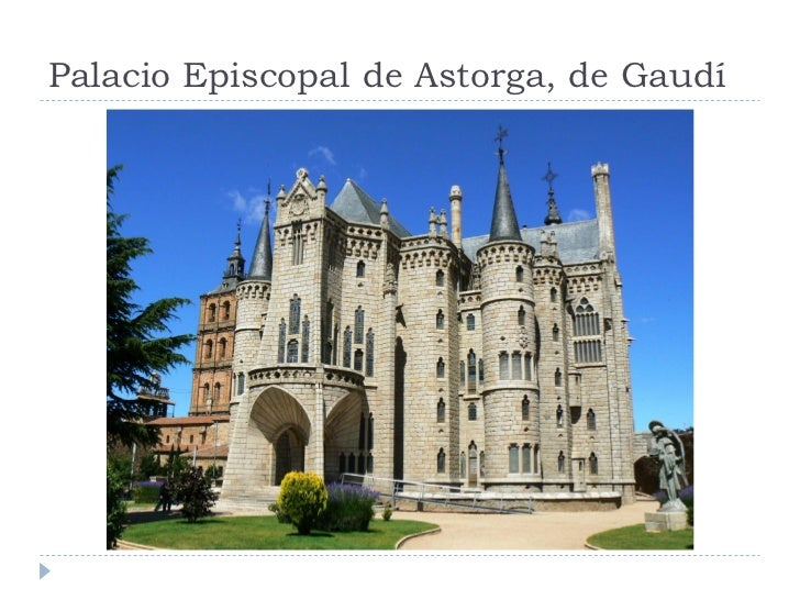 Palacio Episcopal de Astorga, de Gaudí