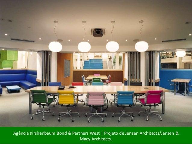 Agência Kirshenbaum Bond & Partners West | Projeto de Jensen Architects/Jensen &  Macy Architects.