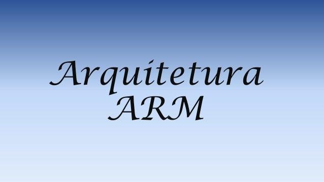 Arquitetura ARM