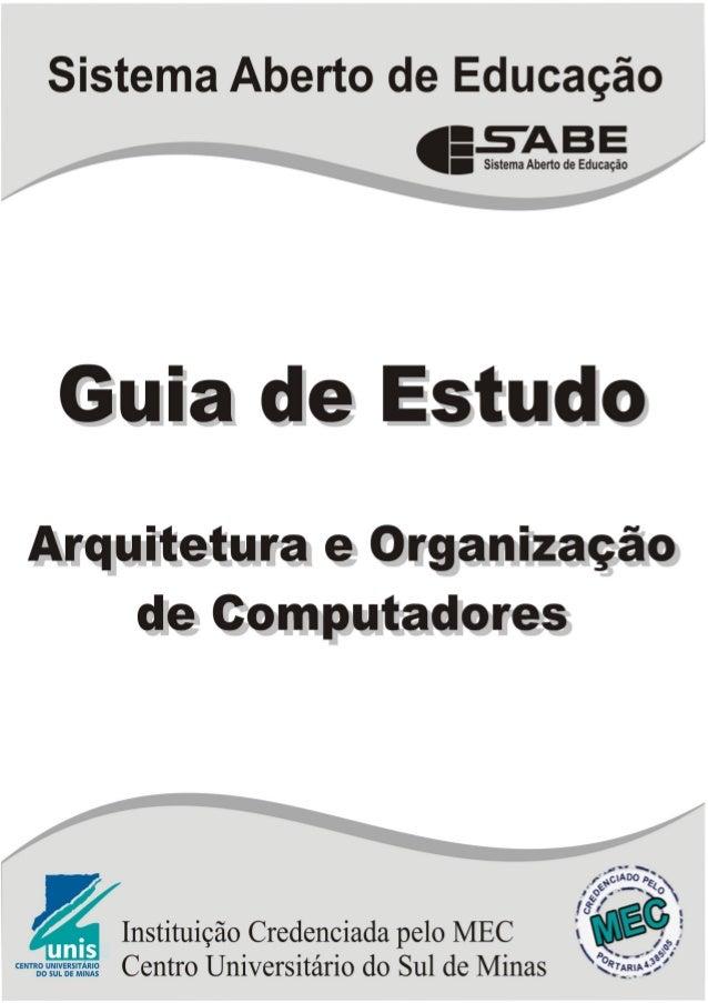 Guia de Estudo Arquitetura eOrganização deComputadores  2º PeríodoUnidade 1 a 3