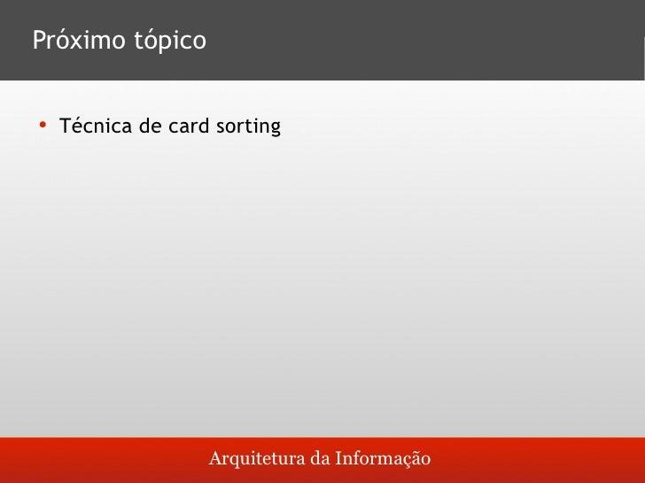 Referências       Biblioteca virtual, artigos sobre arquitetura da       Informação          http://www.guilhermo.com/ai_...