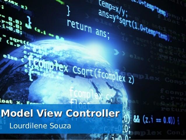 Lourdilene Souza Model View ControllerModel View Controller