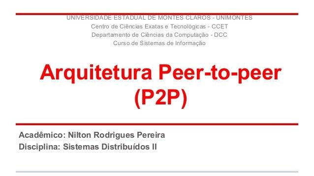 UNIVERSIDADE ESTADUAL DE MONTES CLAROS - UNIMONTES  Centro de Ciências Exatas e Tecnológicas - CCET  Departamento de Ciênc...