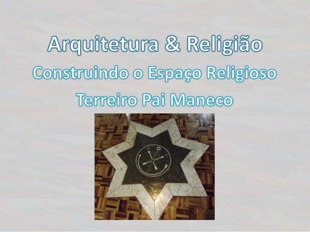 Breve Histórico O Terreiro Pai Maneco (TPM) foi fundado em 1987 por Fernando Macedo Guimarães, o nosso Pai Fernando de Ogu...