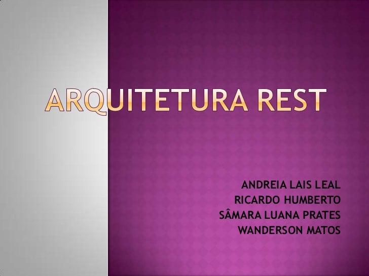 ANDREIA LAIS LEAL  RICARDO HUMBERTOSÂMARA LUANA PRATES   WANDERSON MATOS