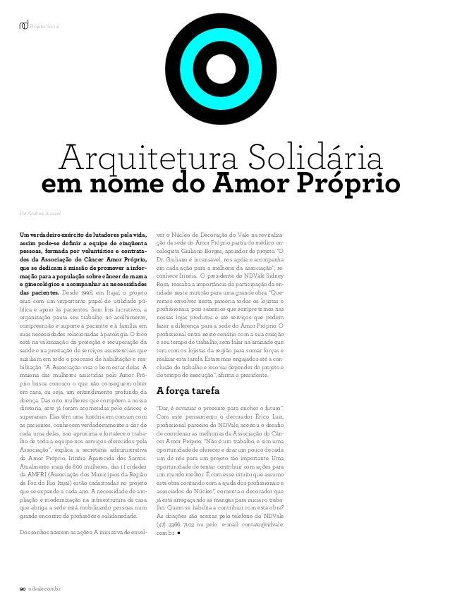 90 ndvale.com.brem nome do Amor PróprioArquitetura SolidáriaUm verdadeiro exército de lutadores pela vida,assim pode-se de...