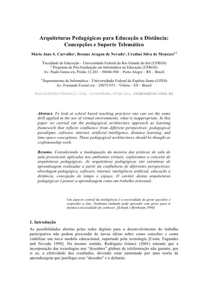 Arquiteturas Pedagógicas para Educação a Distância:               Concepções e Suporte Telemático Marie Jane S. Carvalho1,...