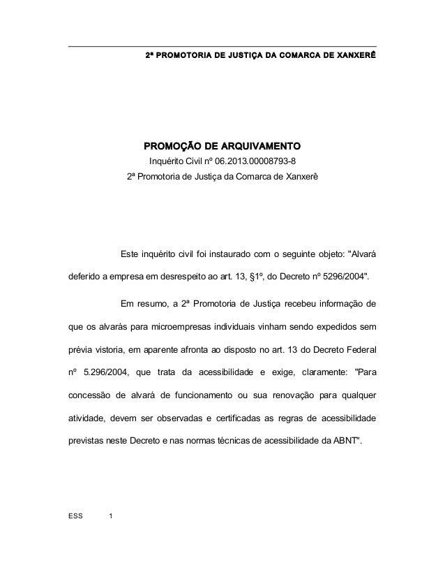 2ª PROMOTORIA DE JUSTIÇA DA COMARCA DE XANXERÊ PROMOÇÃO DE ARQUIVAMENTO Inquérito Civil nº 06.2013.00008793-8 2ª Promotori...