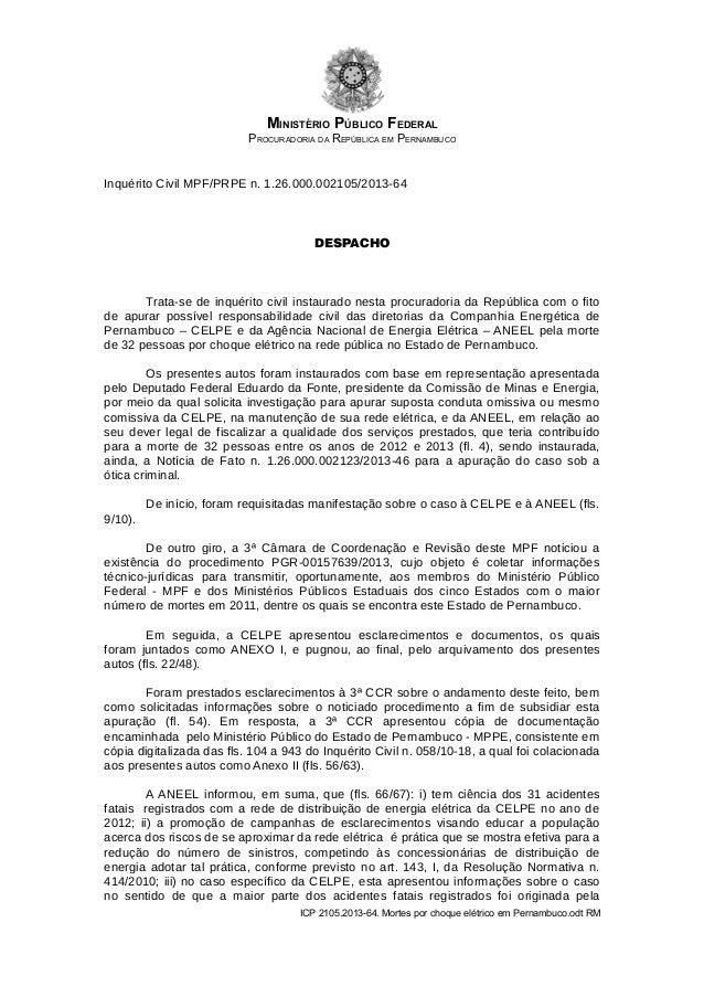 MINISTÉRIO PÚBLICO FEDERAL PROCURADORIA DA REPÚBLICA EM PERNAMBUCO Inquérito Civil MPF/PRPE n. 1.26.000.002105/2013-64 DES...