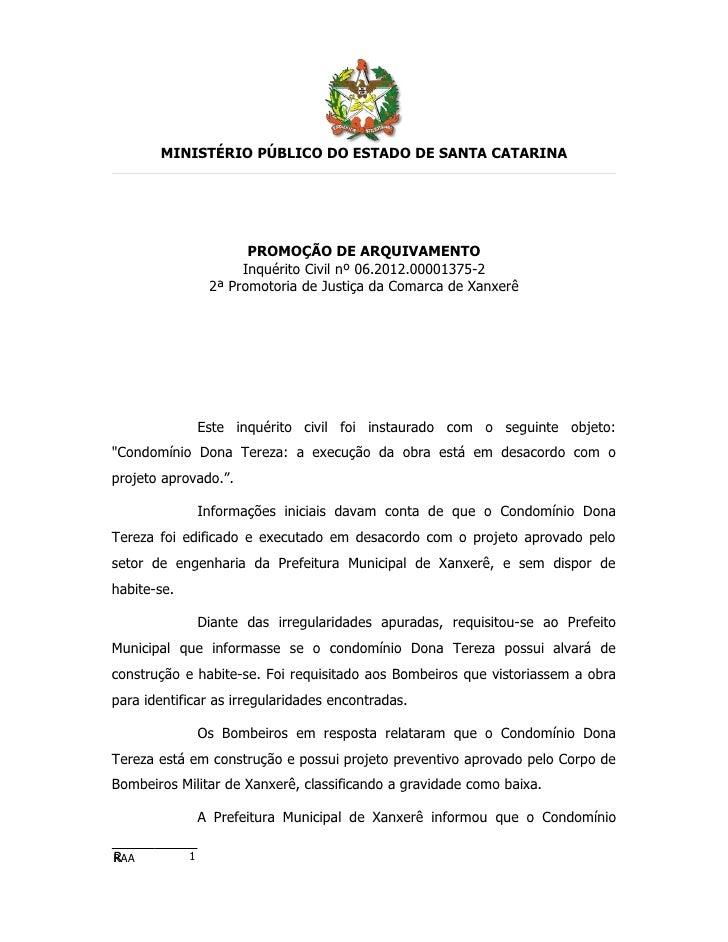 MINISTÉRIO PÚBLICO DO ESTADO DE SANTA CATARINA                        PROMOÇÃO DE ARQUIVAMENTO                       Inqué...