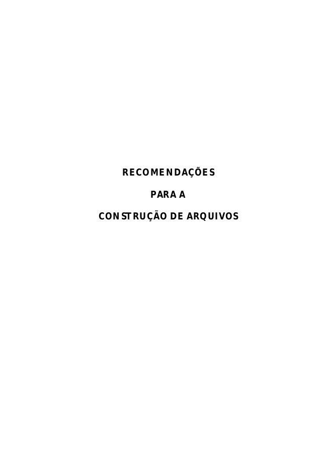 RECOMENDAÇÕESPARA ACONSTRUÇÃO DE ARQUIVOS