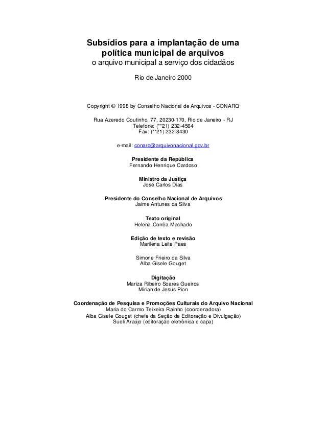 Subsídios para a implantação de uma       política municipal de arquivos      o arquivo municipal a serviço dos cidadãos  ...