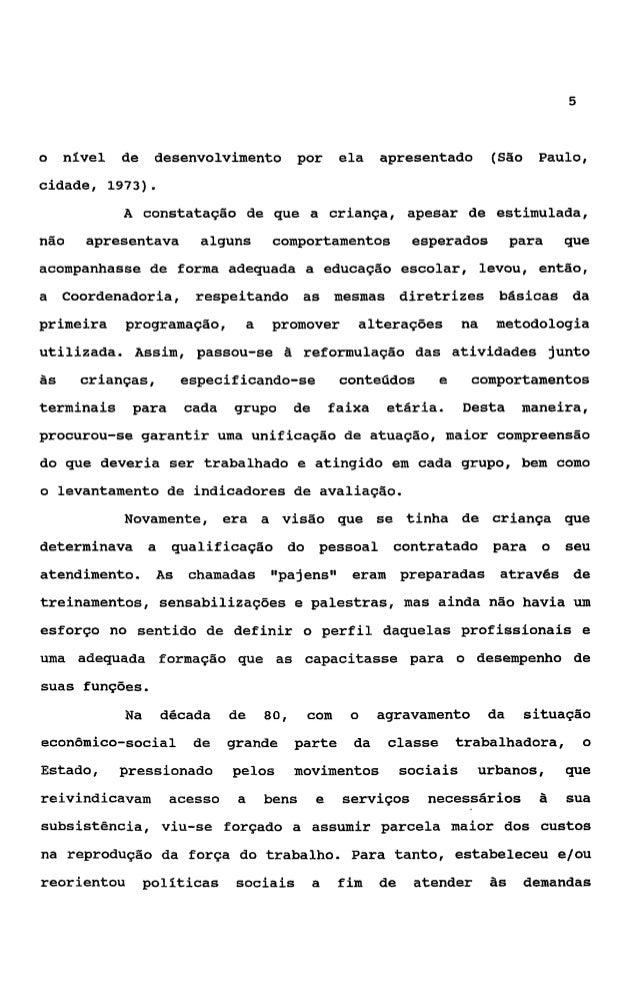 6coletivas, entre elasg a de se criar e se expandir uma rede decreches   D                  Em 1981, com a publicação da 3...